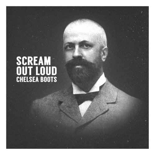 Scream out Loud de Chelsea Boots