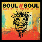Back To Life: The Collection by Soul II Soul