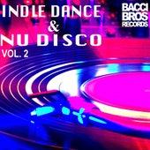 Indie Dance & Nu Disco Vol. 2 by Various Artists