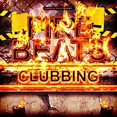 Fire Beats Clubbing von Various Artists