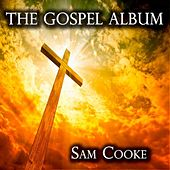 The Gospel Album by Sam Cooke