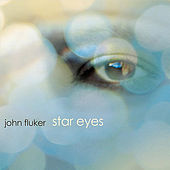 Star Eyes by John Fluker