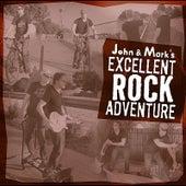 John and Mark's Excellent Rock Adventure di John Adams