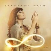 Da Eternidade von Fernanda Brum