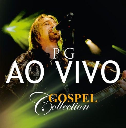 Gospel Collection Ao Vivo - PG by PG
