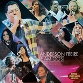 Anderson Freire e Amigos de Various Artists