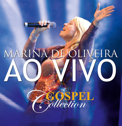 Gospel Collection Ao Vivo - Marina de Oliveira von Marina de Oliveira