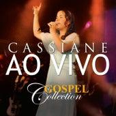 Gospel Collection Ao Vivo - Cassiane by Cassiane