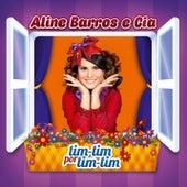 Aline Barros e Cia Tim-tim por Tim-tim by Various Artists