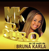 As 10 Mais da Bruna Karla de Bruna Karla