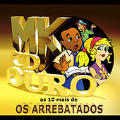 As 10 Mais de Os Arrebatados von Various Artists