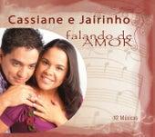 Falando de Amor - Cassiane e Jairinho by Cassiane