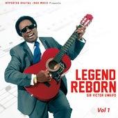 Legend Reborn, Vol. 1 by Sir Victor Uwaifo