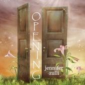 Opening de Jennifer Zulli