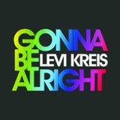 Gonna Be Alright fra Levi Kreis