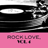 Rock Love, Vol. 4 von Various Artists