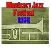 Monterey Jazz Festival, 1975 (Live) by Various Artists
