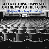 A Funny Thing Happened On The Way To The Forum (Original Broadway Recording) de Various Artists