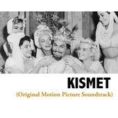 Kismet (Original Motion Picture Soundtrack) von Various Artists