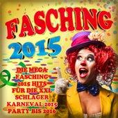 Fasching 2015 - Die mega Faschings 2015 Hits für die XXL Schlager Karneval 2015 Party bis 2016 von Various Artists
