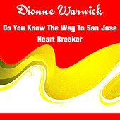 Do You Know the Way to San Jose von Dionne Warwick