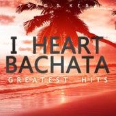 I Heart Bachata Greatest Hits de Toke D Keda