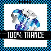 100% Trance by Various Artists