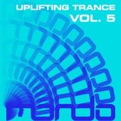 Uplifting Trance, Vol. 5 - EP de Various Artists