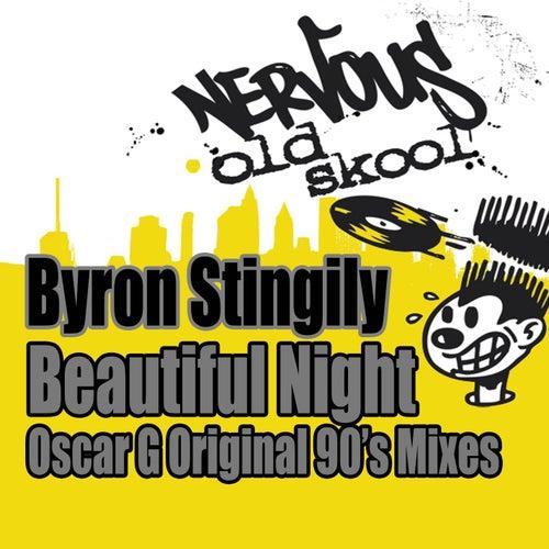 Beautiful Night - Oscar G Original 90s Mixes by Byron Stingily