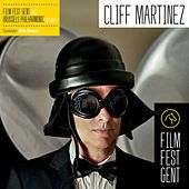Film Fest Gent by Cliff Martinez