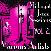 Midnight Jazz Sessions, Vol. 2 de Various Artists