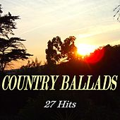 Country Ballads (27 Hits) de Various Artists
