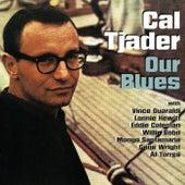 Our Blues de Cal Tjader