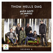 Hver gang vi møtes - Sesong 4 - Thom Hells dag by Hver gang vi møtes (sesong7)