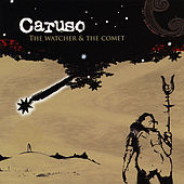 The Watcher & the Comet by Caruso