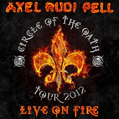 Live on Fire by Axel Rudi Pell