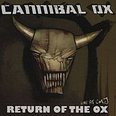 Return of the Ox: Live At CMJ von Cannibal Ox