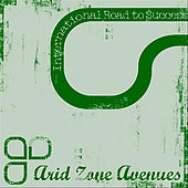 International Road to Success by Arid Zone Avenues