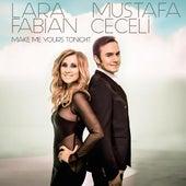 Make Me Yours Tonight von Lara Fabian