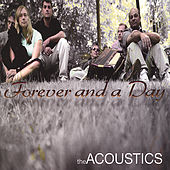 Forever and a Day by The Acoustics