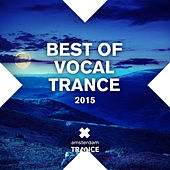 Best Of Vocal Trance 2015 - EP by Various Artists