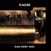 Black Market Music von Placebo