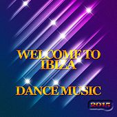 Welcome to Ibiza Dance Music 2015 (50 Best Tracks Dance Electro House Minimal Extended for DJs) von Various Artists