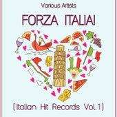 Forza Italia! (Italian Hit Records, Vol. 1) by Various Artists