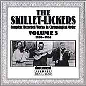 Volume 5 -- 1930-1934 by The Skillet Lickers