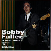 El Paso Rock: Volume 2 More Early Recordings by Bobby Fuller Four