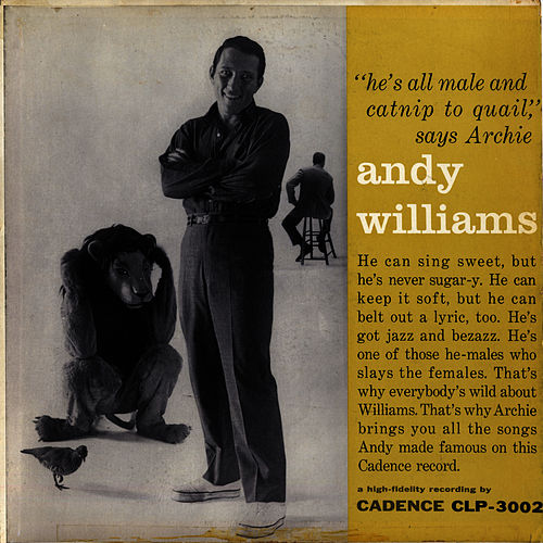 He's All Male And Catnip To Quail by Andy Williams