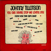 You Can Never Stop Me Loving You by Johnny Tillotson