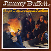 High Cumberland Jubilee by Jimmy Buffett