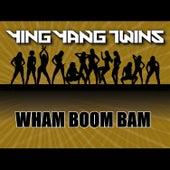Wham Boom Bam von Ying Yang Twins